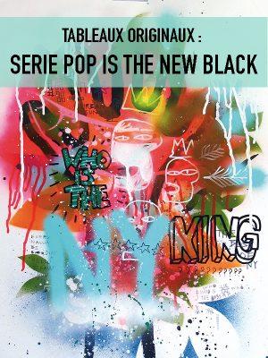 Peintures originales : SERIE POP IS THE NEW BLACK